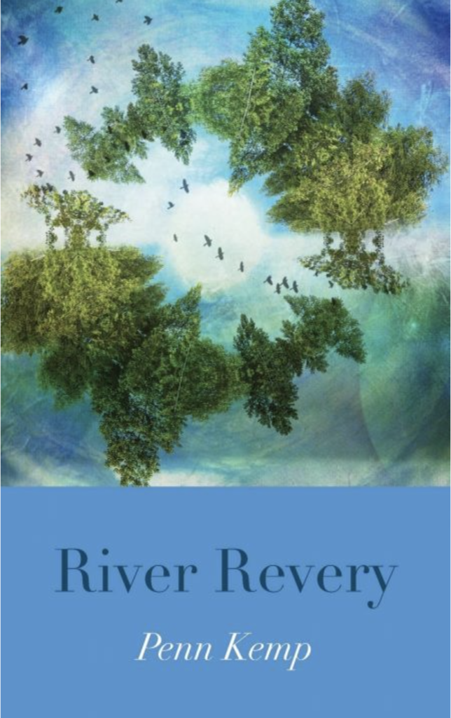 front cover, River Revery by Penn Kemp